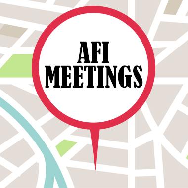 AFI Meetings